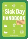 The Sick Day Handbook: Strategies and Techniques for Faking it