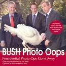 Bush Photo Oops: Presidential Photo Ops Gone Awry