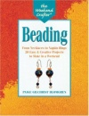 Beading: From Necklaces to Napkin Rings, 20 Easy and Creative Projects to Make in a Weekend (Weekend Crafter)