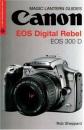 Canon EOS Digital Rebel (Magic Lantern Guide) (Magic Lantern Guides)