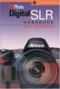 PCPhoto Digital SLR Handbook (Lark Photography Book (Paperback))