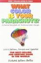 What Color is Your Parachute? 2003: A Practical Manual for Job-hunters and Career Changers