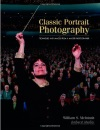 Classic Portrait Photography: Techniques and Images from a Master Photographer (Masters Series (Buffalo, N.Y.))