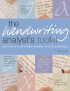 The Handwriting Analyst's Toolkit: Character and Personality Revealed Through Graphology