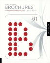 Brochures 01: An Essential Primer for Today's Competitive Market (Design Matters): An Essential Primer for Today's Competitive Market (Design Matters)