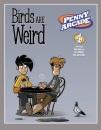 Penny Arcade Volume 4: Birds Are Weird: Birds Are Weird v. 4