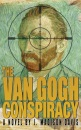 The Van Gogh Conspiracy: A Novel