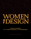 Women of Design Women of Design: Influence and Inspiration from the Original Trailblazers to Influence and Inspiration from the Original Trailblazers: ... Trailblazers to the New Groundbreakers