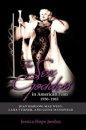The Sex Goddess in American Film, 1930-1965: Jean Harlow, Mae West, Lana Turner, and Jayne Mansfield