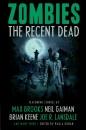 Zombies: The Recent Dead SC
