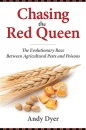 Chasing the Red Queen: The Coevolution of Pests and Poisons: The Evolutionary Race Between Agricultural Pests and Poisons