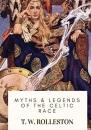 Myths & Legends of the Celtic Race