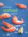 The Essential Seafood Cookbook (Essential series) (Essential Cookbook)