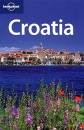 Croatia: Dive into coral seas & a rich culture (Lonely Planet Country Guide)