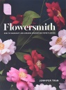 Flowersmith: How to Handcraft and Arrange Enchanting Paper Flowers