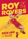 Roy of the Rovers: Kick-Off (Comic 1) (Roy of the Rovers Graphic Novl) (Roy of the Rovers (Graphic Novels))