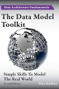 The Data Model Toolkit: Simple Skills To Model The Real World: 2 (Data Architecture Fundamentals)