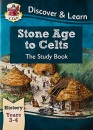 KS2 Discover & Learn: History - Stone Age to Celts Study Book, Year 3 & 4: perfect for catch-up and learning at home (CGP KS2 History)