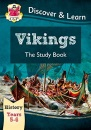 KS2 Discover & Learn: History - Vikings Study Book, Year 5 & 6: superb for catching up at home (CGP KS2 History)