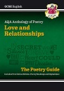 New GCSE English AQA Poetry Guide - Love & Relationships Anthology inc. Online Edn, Audio & Quizzes (CGP GCSE English 9-1 Revision)