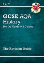 GCSE History AQA Revision Guide - for the Grade 9-1 Course: perfect for catch-up and the 2022 and 2023 exams (CGP GCSE History 9-1 Revision)