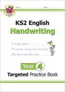 KS2 English Targeted Practice Book: Handwriting - Year 4: perfect for catching up at home (CGP KS2 English)