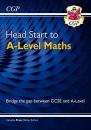 Head Start to A-Level Maths (with Online Edition) (CGP A-Level Maths)