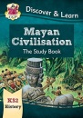 KS2 Discover & Learn: History - Mayan Civilisation Study Book: perfect for catch-up and learning at home (CGP KS2 History)