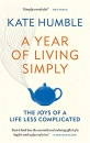 A Year of Living Simply: The joys of a life less complicated