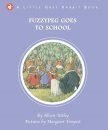 Little Grey Rabbit: Fuzzypeg Goes to School