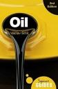 Oil: A Beginner's Guide (Beginner's Guides)