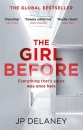 The Girl Before: THE SENSATIONAL INTERNATIONAL BESTSELLER THAT EVERYONE IS TALKING ABOUT