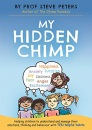 My Hidden Chimp: From the best-selling author of The Chimp Paradox