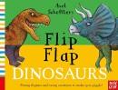 Axel Scheffler's Flip Flap Dinosaurs (Axel Scheffler's Flip Flap Series)