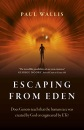 Escaping from Eden: Does Genesis teach that the human race was created by God or engineered by ETs?