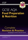 9-1 GCSE Food Preparation & Nutrition AQA Complete Revision & Practice (with Online Edn): ideal for catch-up and the 2022 and 2023 exams (CGP GCSE Food 9-1 Revision)