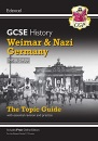Grade 9-1 GCSE History Edexcel Topic Guide - Weimar and Nazi Germany, 1918-39: perfect for catch-up and the 2022 and 2023 exams (CGP GCSE History 9-1 Revision)