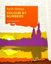 Anti-Stress Colour by Numbers (Arcturus Colour by Numbers Collection, 15)