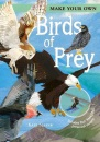 Make Your Own Birds of Prey: Includes Four Amazing Press-out Models