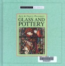 Arts and Crafts Movement Glass and Pottery (Centuries of style)