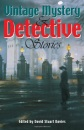 Vintage Mystery and Detective Stories (Wordsworth Special Editions)