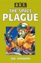 The Space Plague (F.E.A.R. Adventures)