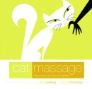 Cat Massage: Expert Know-how at Your Fingertips
