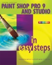 Paint Shop Pro 9 and Studio in easy steps