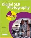 Digital SLR Photography in Easy Steps