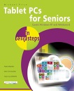 Tablet PCs for Seniors In Easy Steps - Coveres Windows RT and Windows 8