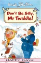 Don't be Silly,Mr Twiddle! (Happy days!)