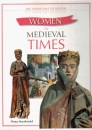Women in Medieval Times (Other Half of History)