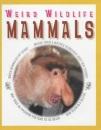 Mammals (Weird Wildlife)