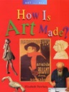 How is Art Made? (Art for All)